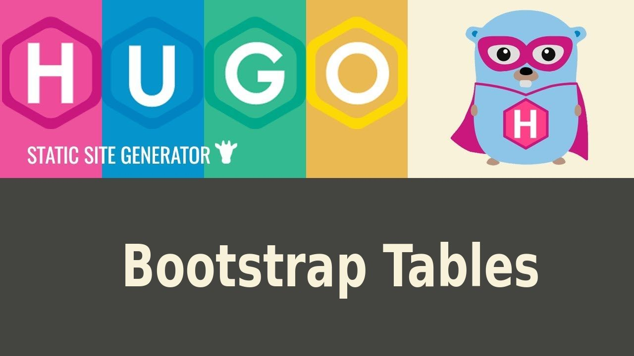 How Create Bootstrap Tables in Hugo